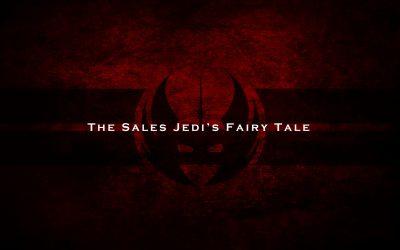 The Jedi Fairy Tale